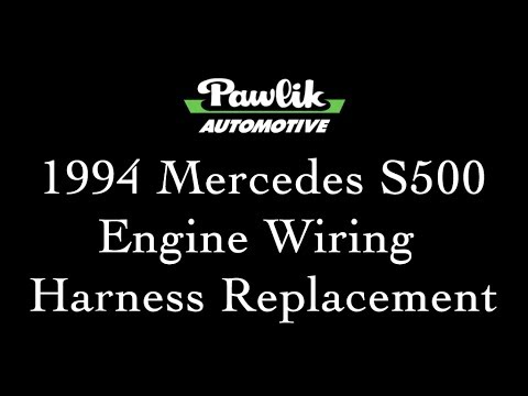 1994 Mercedes S500, Engine Wiring Harness Replacement - YouTube