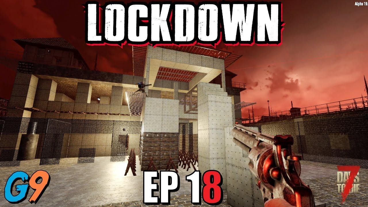 7 Days To Die - LockDown EP18 (Horde Number Six)