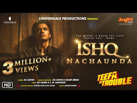 Teefa In Trouble | Ishq Nachaunda | Video Song | Ali Zafar | Maya Ali | Faisal Qureshi