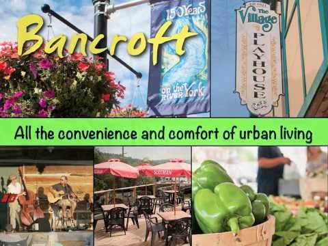 Bancroft - it's a great place!