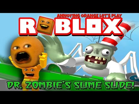 Annoying Orange Plays - ROBLOX: Dr. Zombie's Slime Slide