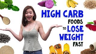 11 Carbs You Should Be Eating to Lose Weight FAST | Joanna Soh
