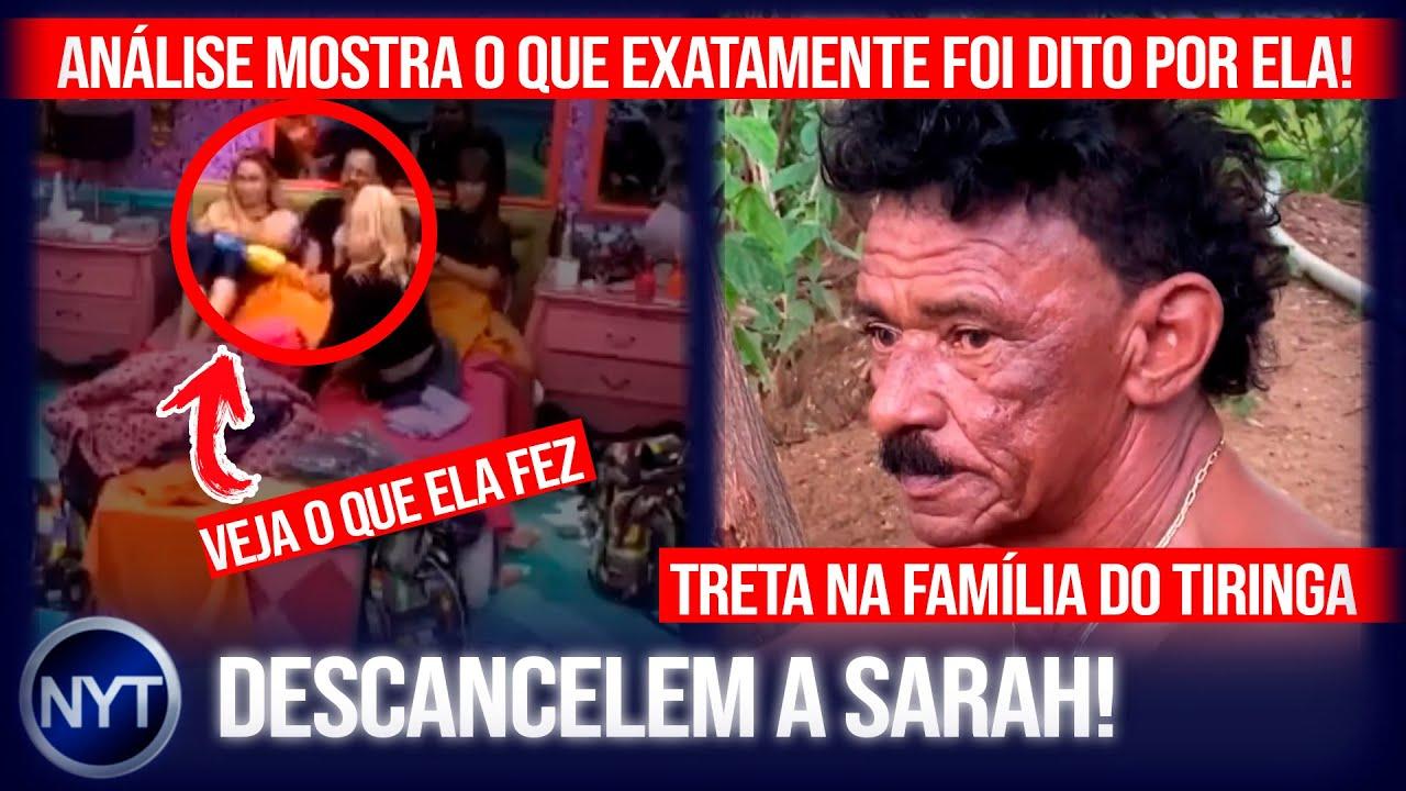 Vaza vídeo mostrando que Sarah foi INJUSTIÇADA no BBB! Treta na família Tiringa! Ex-Charlles vs João
