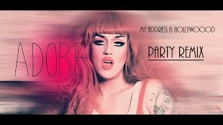 Adore Delano - My Address Is Hollywood (Party Remix)