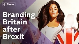 Brand Brexit Britain: How to sell the UK after the EU