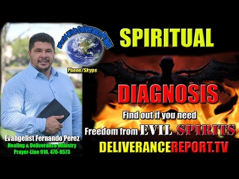 SPIRITUAL DIAGNOSIS, find out if you are in need of DELIVERANCE