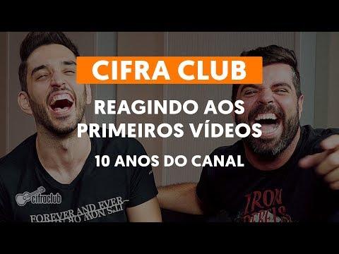 REAGINDO AOS PRIMEIROS VÍDEOS  10 anos do canal Cifra Club