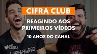 Baixar REAGINDO AOS PRIMEIROS VÍDEOS | 10 anos do canal Cifra Club