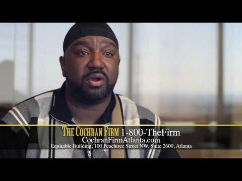 The Cochran Firm Atlanta | Atlanta, GA Personal Injury Attorneys | Client Testimonial |