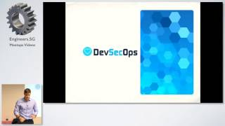 DevSecOps, the big picture. Culture, Processes and Technologies on a high level - DevSecOpsSG