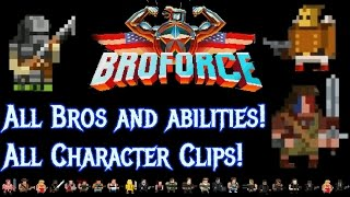 Broforce all Bros! All abilities and movie references!