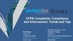 CFPB Complaints, Compliance, and Enforcement: Trends and Tips - February 17, 2016