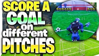 """Score A Goal On Different Pitches"" - All 7 Soccer Field Locations In Fortnite!  (All Soccer Fields)"