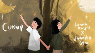 Download lagu Suara Kayu Feat. Joanito Gea - CUKUP (Official Lyrics Video)