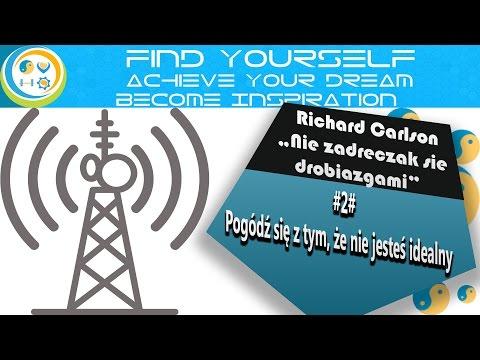 #2 Pogódź się z tym, że nie jesteś idealny - Richard Carlson