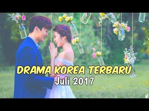 6 Drama Korea Juli 2017 | Terbaru Wajib Nonton