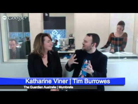 Guardian editor Katharine Viner's video Hangout with Mumbrella's Tim Burrowes Part Two