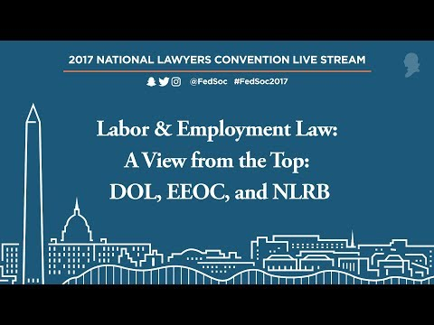 Labor & Employment Law: A View from the Top: DOL, EEOC, & NLRB [Live Stream]
