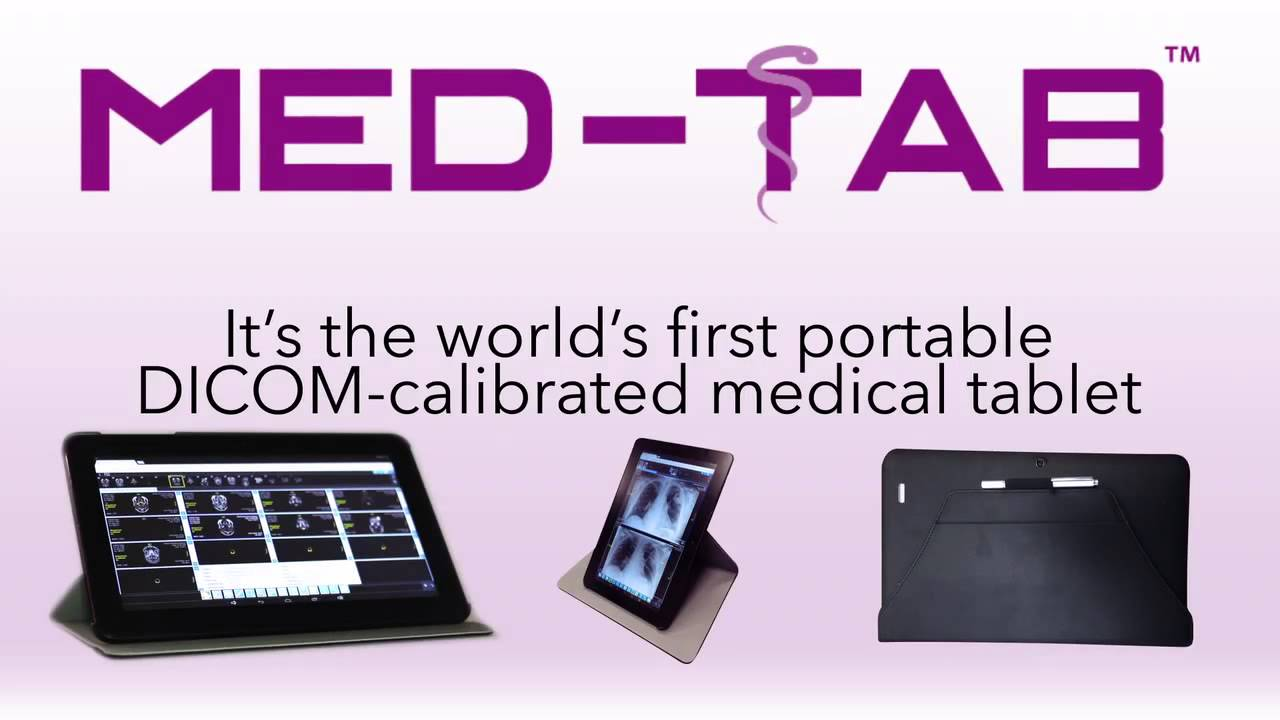 MED-TAB First Portable DICOM-Calibrated Tablet for Medical