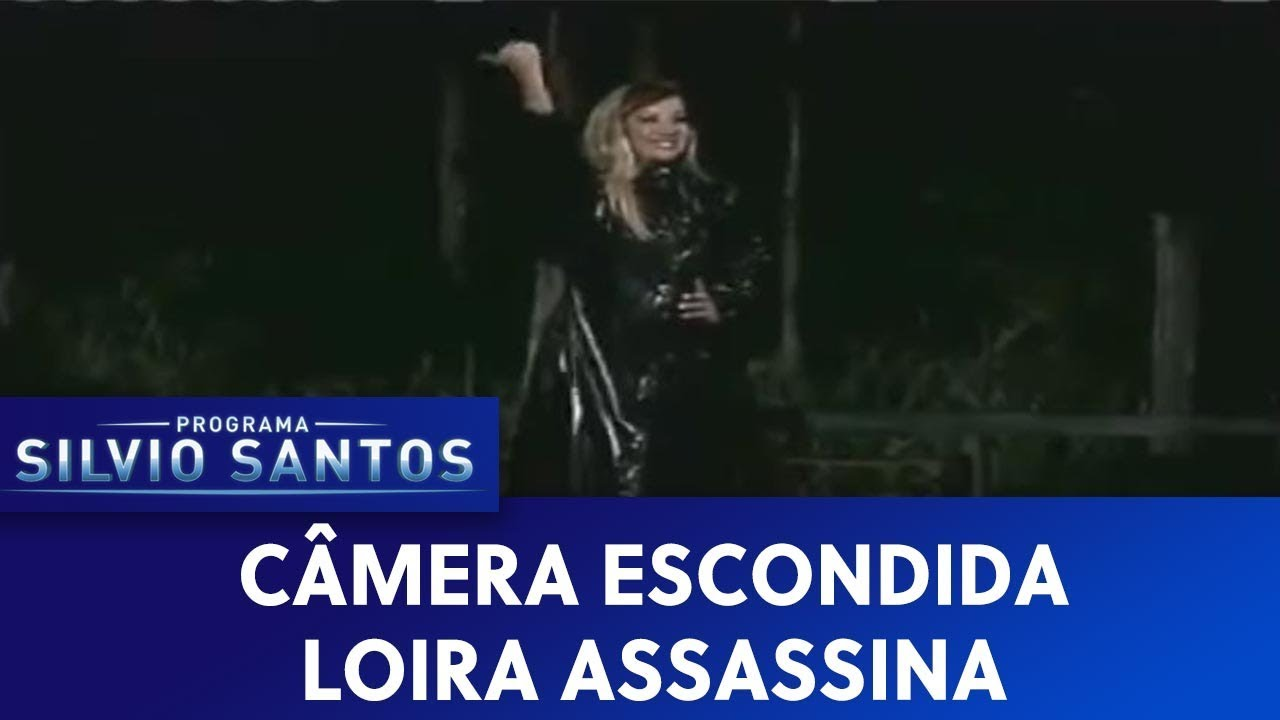 Loira Assassina | Câmeras Escondidas (27/03/20)