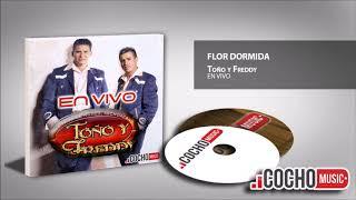 TOÑO Y FREDDY - FLOR DORMIDA (EN VIVO) EXCLUSIVO COCHO Music