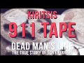 Tony Kiritsis 911 call Uncensored Tape