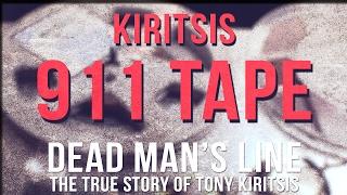 Tony Kiritsis 911 call Uncensored Tape