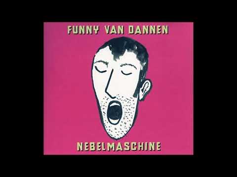 Funny van Dannen  Jeden Tag leben