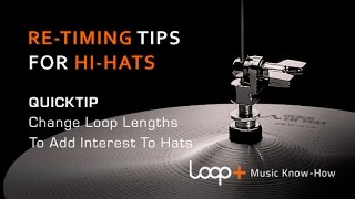 Hi-Hat Pattern Programming Tips - Loop+ Quick Tip