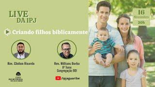 [Live]: Criando Filhos biblicamente
