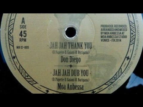 Don Diego & Moa Anbessa - Jah Jah Thank You +  Jah Jah Dub You (YouDub Sélection)