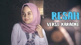Video Payung Teduh - Resah (Versi Karaoke/ Tanpa Vocal) download MP3, 3GP, MP4, WEBM, AVI, FLV Juli 2018