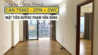 Căn Hộ Đình Đám Nhất Thủ Đức - FLORA NOVIA | Mặt tiền đường Phạm Văn Đồng | Review Căn 2PN + 2WC