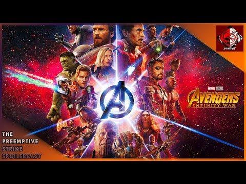 The Preemptive Strike Spoilercast - Avengers: Infinity War