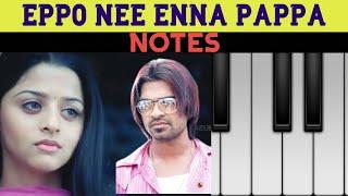 Eppo Nee Enna pappa | Kaalai | G V Prakash | Simbu | ** NOTES ** | Piano Cover |