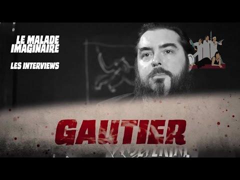 Les K - Interview Gautier Pougeoise - Le Malade Imaginaire