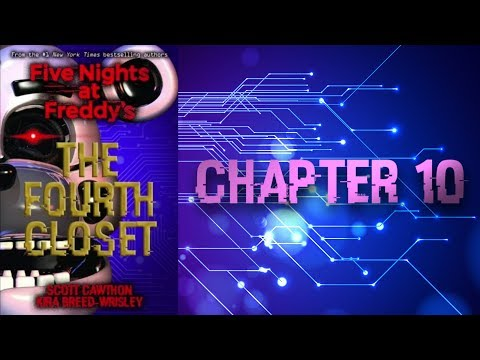 [ CHAPTER 10 ] - Five Night's At Freddy's : The Fourth Closet