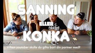 Sanning eller konka ft. Let's Feast
