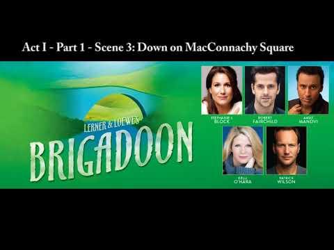 Brigadoon Act I Part 1: November 17, 2018 New York City Center
