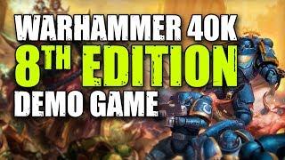Warhammer 40,000 8th Edition Demo Game
