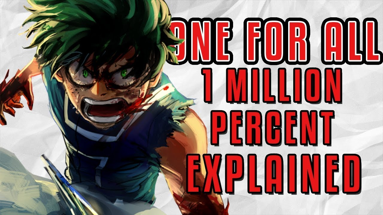 one for all 1 million percent explained my hero academia youtube. Black Bedroom Furniture Sets. Home Design Ideas