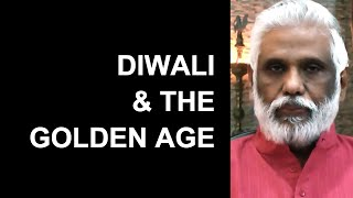 Diwali 2017 Festival of Lights & The Golden Age