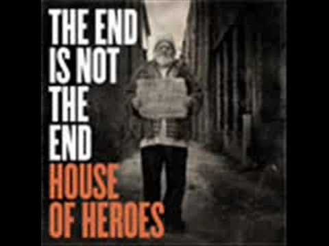 If- House Of Heroes