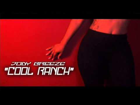 Jody Breeze - Cool Ranch