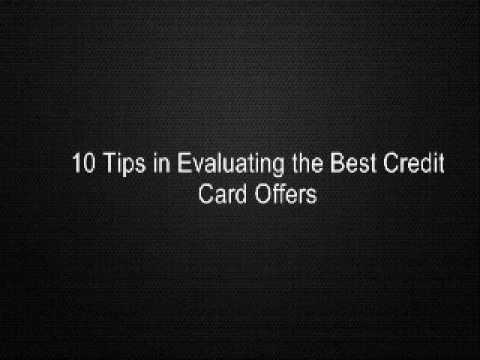 10 Tips in Evaluating the Best Credit Card Offers