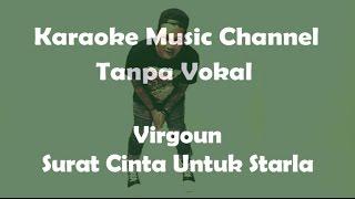 Karaoke Virgoun - Surat Cinta Untuk Starla | Tanpa Vokal Mp3