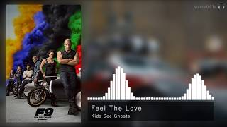 Fast & Furious 9 | Soundtrack | Kids See Ghosts - Feel The Love