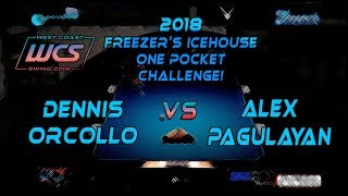 #9 - Dennis ORCOLLO vs Alex PAGULAYAN - The 2018 Freezer's Icehouse 1-Pocket Challenge!
