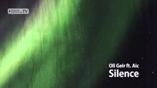 Oli Geir ft. Aic - Silence (Original Mix)