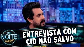 The Noite (01/05/15) - Entrevista Cid Não Salvo